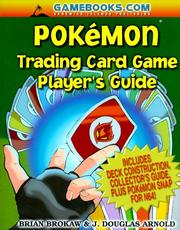 Cover of: Pokemon Trading Card Game, Player's Guide | Brian Brokaw, J. Douglas Arnold, Mark Elies