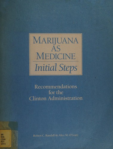 Marijuana as medicine: Initial steps by R. C Randall