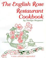 Cover of: The English Rose Restaurant cookbook | Marilyn Sheppard
