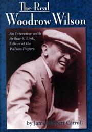 Cover of: The real Woodrow Wilson | Arthur Stanley Link