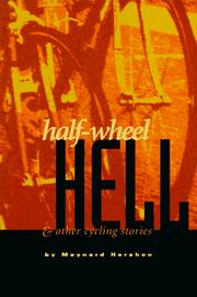 Cover of: Half-wheel hell & other cycling stories | Maynard Hershon