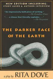Cover of: The darker face of the earth by Rita Dove
