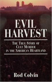 Cover of: Evil Harvest | Rod Colvin