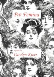 Cover of: Pro femina by Carolyn Kizer
