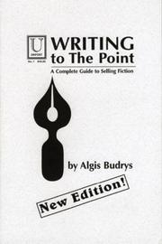 Cover of: Writing to the point | Algis Budrys