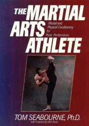 Cover of: The Martial Arts Athlete by Tom Seabourne