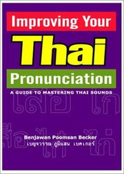 Cover of: Improving Your Thai Pronunciation | Benjawan Poomsan Becker