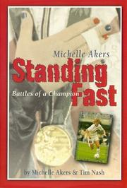 Cover of: Standing Fast, Battles of a Champion | Michelle Akers