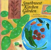 Cover of: Southwest Kitchen Garden | Kim Nelson