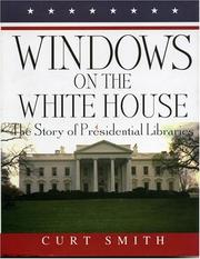 Cover of: Windows on the White House | Curt Smith