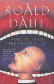 Cover of: More Tales of the Unexpected | Roald Dahl