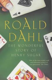 Cover of: Wonderful Story of Henry Sugar, the | Roald Dahl