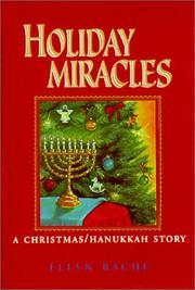 Cover of: Holiday Miracles by Ellyn Bache