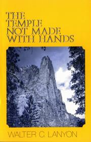 Cover of: The Temple Not Made With Hands | Walter C. Lanyon