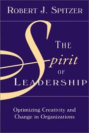 Cover of: The Spirit of Leadership | Robert J. Spitzer