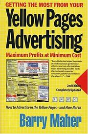 Cover of: Getting the Most from Your Yellow Pages Advertising by Barry Maher