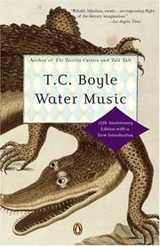Cover of: Water music | T. Coraghessan Boyle