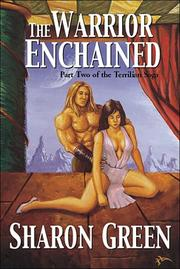 Cover of: The Warrior Enchained | Sharon Green