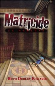 Cover of: Matricide at St. Martha's | Ruth Dudley Edwards