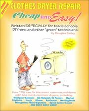 Cover of: Cheap & Easy Clothes Dryer Repair by Douglas Emley