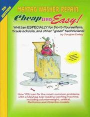 Cover of: Cheap & Easy! Maytag Washer Repair: 2004 Edition | Douglas Emley
