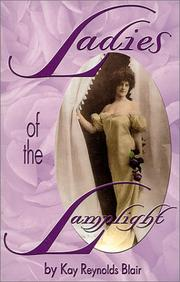 Cover of: Ladies of the lamplight by Kay Reynolds Blair