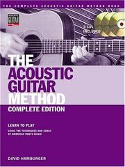 Cover of: The Acoustic Guitar Method - Complete Edition by David Hamburger
