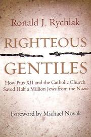Cover of: Righteous Gentiles | Ronald J. Rychlak