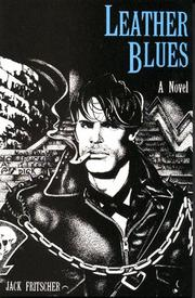 Cover of: Leather Blues by Jack Fritscher