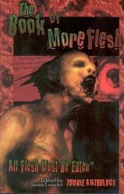 Cover of: The Book of More Flesh by James Lowder