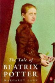 Cover of: The tale of Beatrix Potter | Margaret Lane