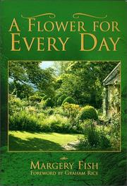 Cover of: A flower for every day | Margery Fish