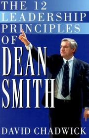 Cover of: The 12 Leadership Principles of Dean Smith by David Chadwick