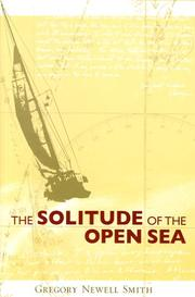 Cover of: The solitude of the open sea by Gregory Newell Smith