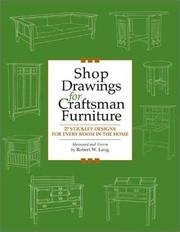 Cover of: Shop Drawings for Craftsman Furniture by Robert W. Lang