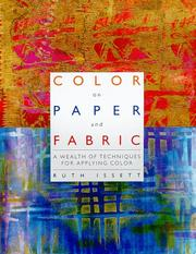 Cover of: Color on Paper and Fabric by Ruth Issett