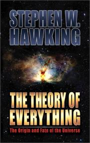 Cover of: The theory of everything | Stephen W. Hawking