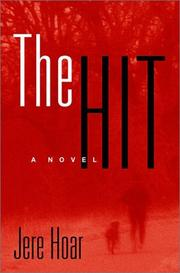 Cover of: The hit | Jere R. Hoar