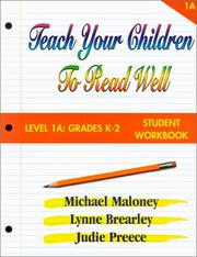 Cover of: Teach Your Children to Read Well: Level 1A Grades K-2 | Mike Maloney