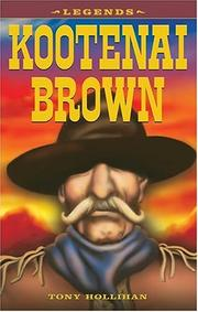 Cover of: Kootenai Brown by Tony Hollihan