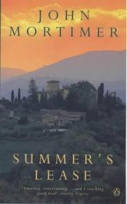 Cover of: Summer's lease by John Mortimer