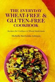 Cover of: The Everyday Wheat-free and Gluten-free Cookbook by Michelle Berriedale-Johnson
