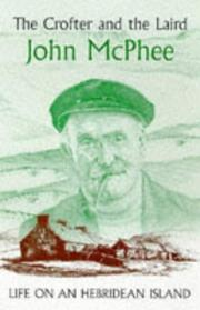 Cover of: The crofter and the laird | John McPhee