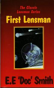Cover of: First Lensman (Classic Lensman, Bk. 2) by Frederick E. Smith