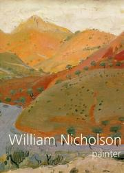 Cover of: William Nicholson, Painter by Andrew Nicholson