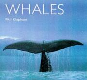 Cover of: Whales (World Life Library Special) by Phil Clapham