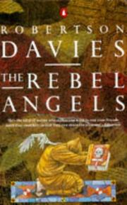 Cover of: The rebel angels | Robertson Davies