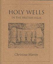 Cover of: Holy Wells of the British Isles | Christina Martin