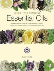 Cover of: Essential Oils (Neal's Yard Remedies) | Susan Curtis
