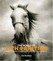 Cover of: The World of Lith Printing by Tim Rudman